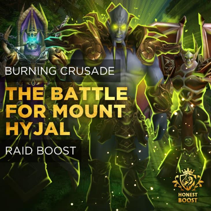 THE BATTLE FOR MOUNT HYJAL BOOST RUN