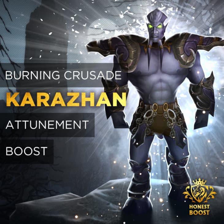 KARAZHAN ATTUNEMENT BOOST