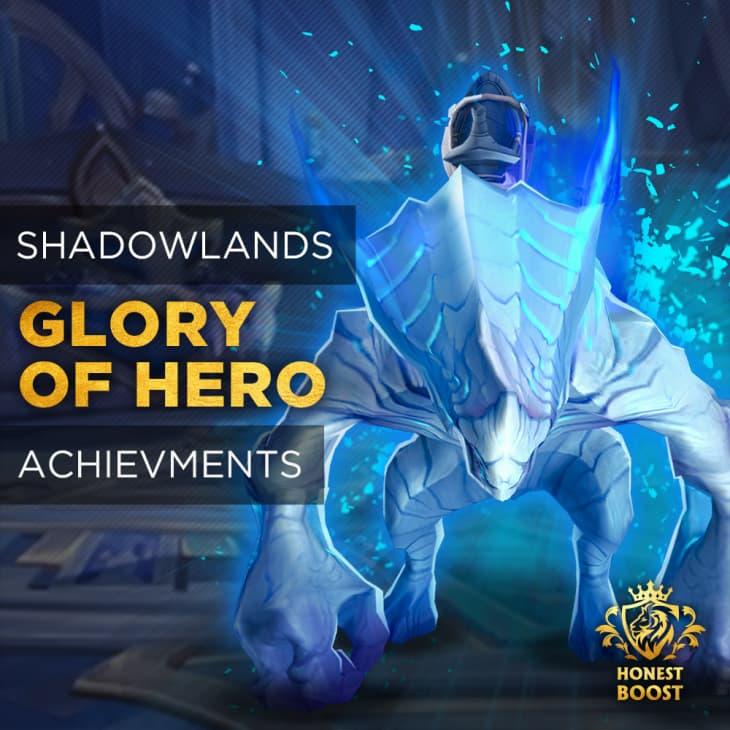 """ACHIEVEMENT """"GLORY OF THE SHADOWLANDS HERO"""""""