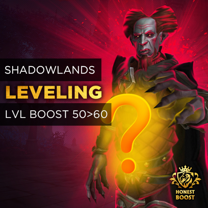 SHADOWLANDS 50-60 LEVELING BOOST