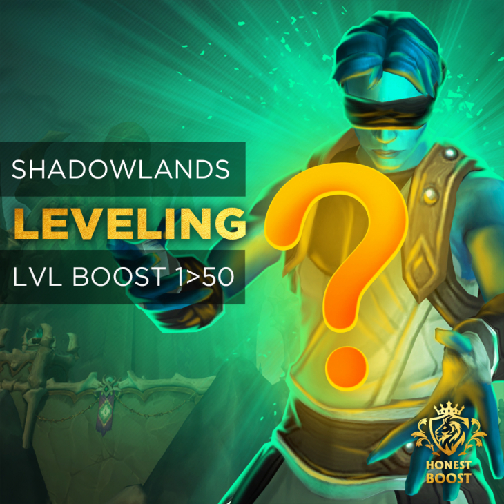 SHADOWLANDS 1-50 LEVELING BOOST